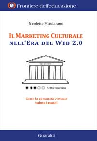 Il marketing culturale nell'era del Web 2.0 - Nicolette Mandarano